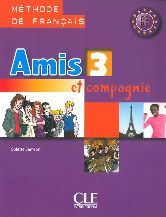 Amis et compagnie 3, учебник по френски език за 7. клас