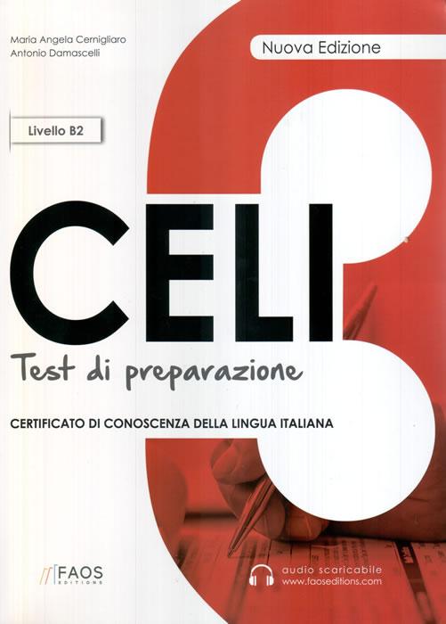 CELI 3, тестове  по италиански език за сертификат CELI, ниво B2