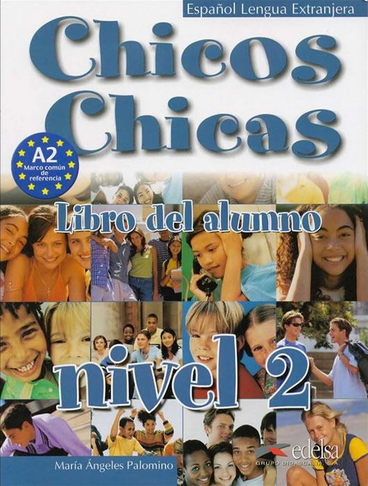 Chicos Y Chicas 2, учебник, ниво А1.2