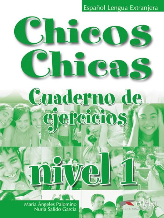 Chicos Y Chicas 1, учебна тетрадка