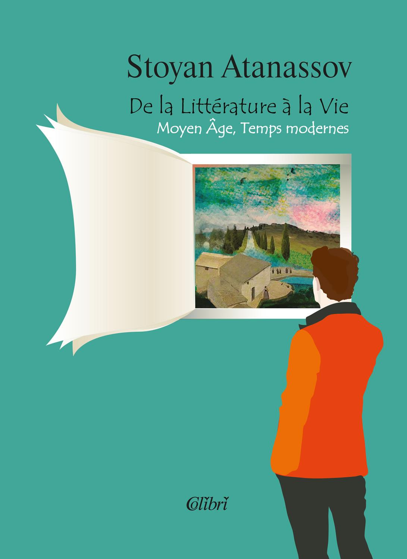 De la Littérature à la Vie