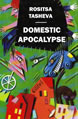 Domestic apocalypse