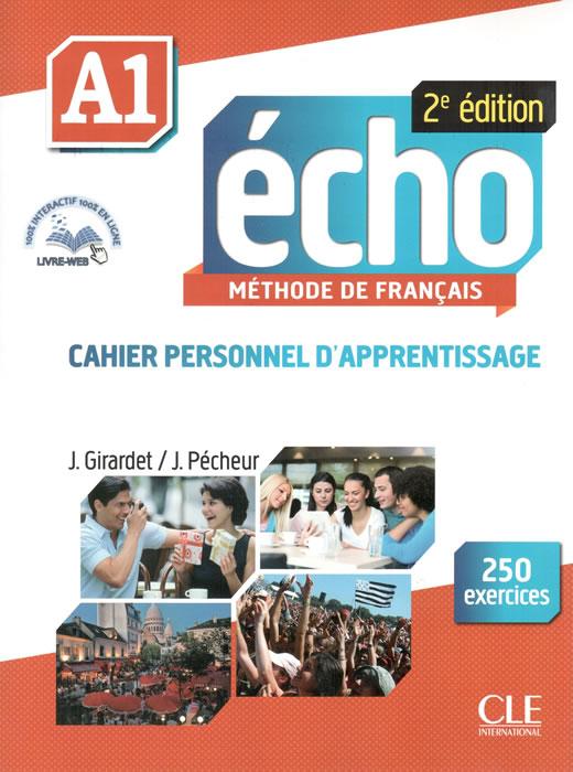 Écho, учебна тетрадка по френски език, ниво А1 + CD