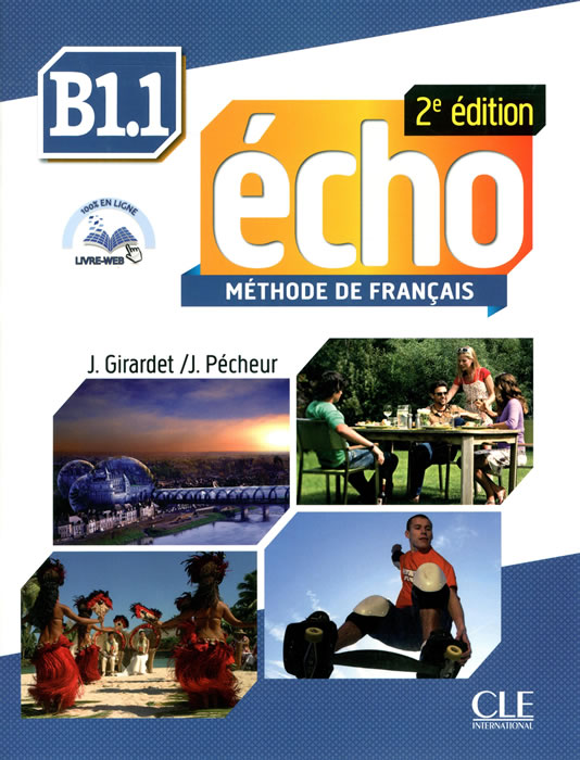 Echo - Niveau B1.1 - Livre de l'élève + CD MP3
