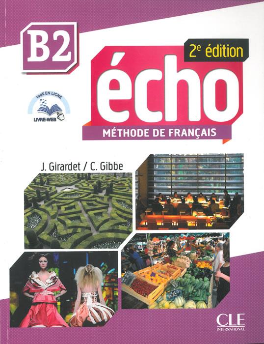 Écho, учебник по френски език, ниво B2 + CD MP3