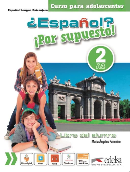Español? Por supuesto! 2, учебник, ниво А2