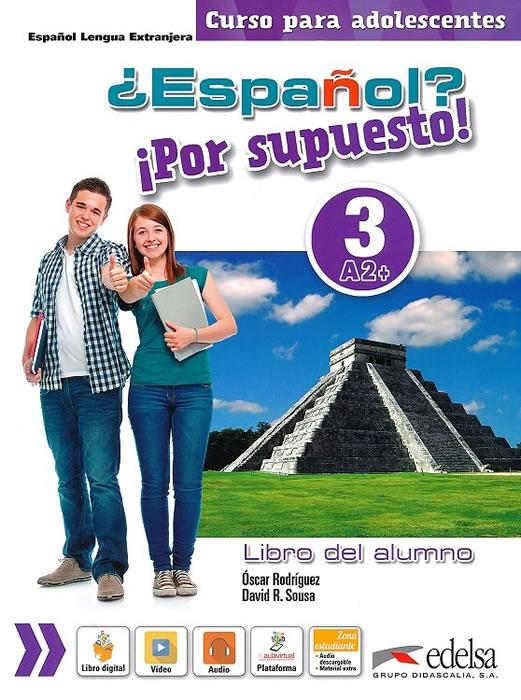 Español? Por supuesto! 3, учебник, ниво А2+