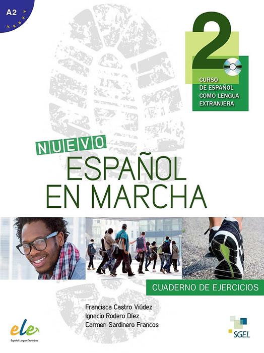 Nuevo Español en marcha 2, учебна тетрадка по испански език, ниво А2 + CD