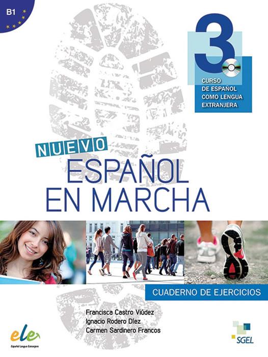 Nuevo Español en marcha 3, учебна тетрадка по испански език, ниво В1 + CD