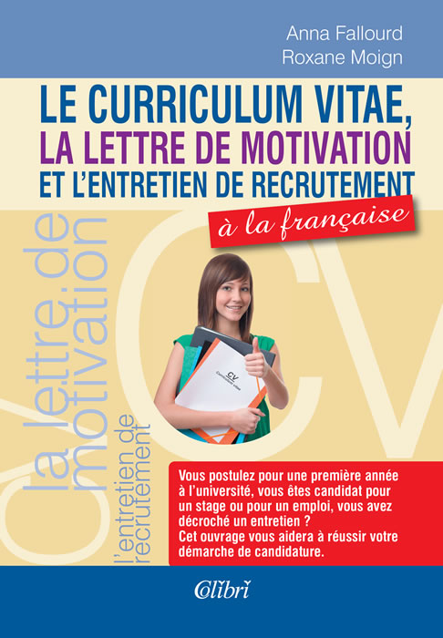 Autobiography, Cover Letter and Job Interview in French