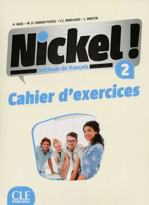 Nickel! 2 - Niveaux A2/B1 - Cahier d'exercices