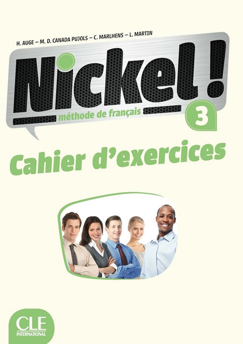 Nickel! 3 - Niveaux B1/B2 - Cahier d'exercices
