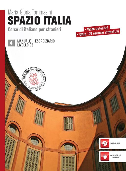 Spazio Italia 4. Manuale + Eserciziario Livello B2