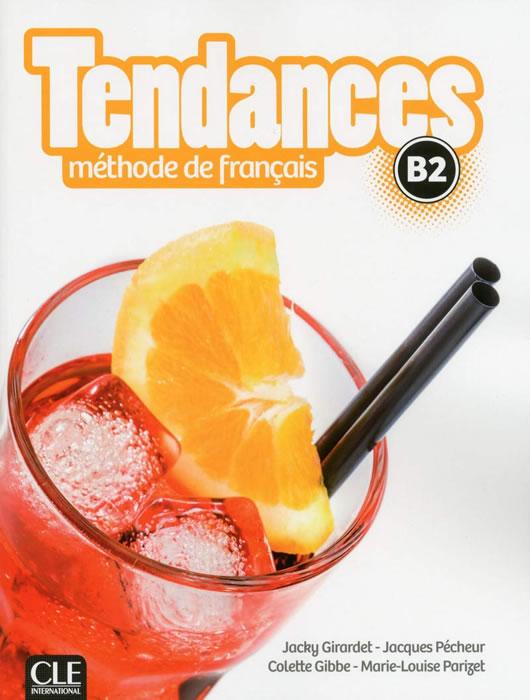 Tendances - Niveau B2 - Livre de l'élève + DVD