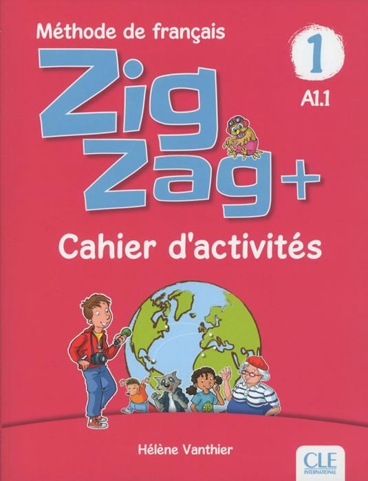 ZigZag 1 - Niveau A1.1 - Cahier d'activités