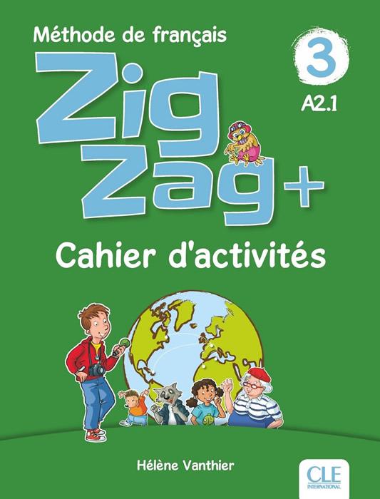 ZigZag 3 - Niveau A2.1 - Cahier d'activités