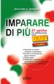 Imparare di più / Italian  in 21 Lessons. Level B1-B2 + Key