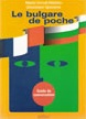 Pocket Bulgarian. French-Bulgarian Conversation Guide